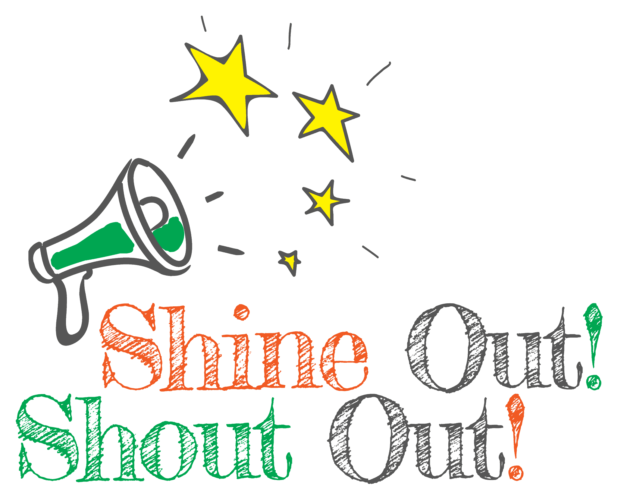 Shine Out! Shout Out!